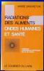 Radiations des aliments, ondes humaines et santé, études et hypothèses. 2e édition revue et complétée. La 1ère édition a paru sous le titre: ...