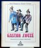 GASTON COUTÉ l'enfant perdu de la révolte. René Ringeas et Gaston Coutant.