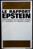 LE RAPPORT EPSTEIN, contre-enquête sur le rapport Warren et l'assassinat du président Kennedy. EPSTEIN, Edward Jay