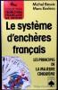 LE SYSTÈME D'ENCHÈRES FRANÇAIS. BESSIS, Michel KERLERO, Marc