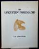 LES AUGUSTIN-NORMAND. LA VARENDE, Jean de