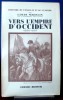 VERS L'EMPIRE D'OCCIDENT 1806-1807. MADELIN, Louis