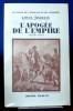 L'APOGÉE DE L'EMPIRE 1809-1810. MADELIN, Louis