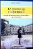 """LA COLONIE DE PRÉCIGNÉ : camp d'internement pour """"indésirables"""" de 1914 à 1919. PASSÉ SIMPLE (ass.)"""