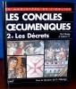 LES CONCILES OECUMÉNIQUES 2 LES DÉCRETS : De Nicée à Latran V . Collectif sous la dir. de Giuseppe Alberigo
