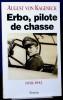 ERBO, PILOTE DE CHASSE 1918-1942. VON KAGENECK, August