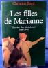LES FILLES DE MARIANNE : histoire des féminismes, 1914-1940. BARD, Christine