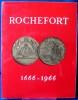 ROCHEFORT 1666-1966 Mélanges historiques publiés à l'occasion du tricentenaire de la fondation de Rochefort.