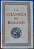 LA CHANSON DE ROLAND PIAZZA  publiée d'après le manuscrit d'Oxford et traduite par Joseph Bédier.