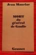 MORT DU GÉNÉRAL DE GAULLE. MAURIAC, Jean.