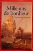 MILLE ANS DE BONHEUR ~ Une histoire du paradis Tome II.. DELUMEAU, Jean.