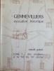 GENNEVILLIERS évocation historique. ~ Tome 1 - Des origines à la fin du 19ème siècle.. QUINOT, Robert.