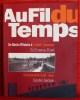 AU FIL DU TEMPS ~ Un siècle d'histoire à Corbeil-Essonnes - Catalogue exposition.. Collectif.