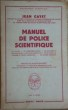 Manuel de police scientifique. GAYET, Jean