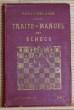 Traité-manuel des échecs. DELAIRE, Henri