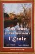 Une rivière et des hommes : l'Ecole. ESTRADE, Lucien - FRADKIN, Claude