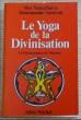 LE YOGA DE LA DIVINATION. SHRI MAHACHARYA