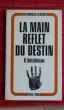 LA MAIN REFLET DU DESTIN. HUTCHINSON, B.
