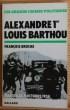 ALEXANDRE 1er LOUIS BARTHOU. BROCHE, François.