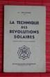 LA TECHNIQUE DES REVOLUTIONS SOLAIRES. VOLGUINE, Alexandre.