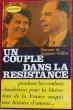 UN COUPLE DANS LA RESISTANCE. GILLOT, Simone et Auguste.