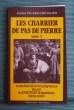 LES CHARRIER DU PAS DE PIERRE. PICARD-CHEVALIER, Jeanine.