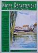 Notre Département - La Seine-et-Marne - n° 14 aout 1990. Collectif