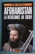 AFGHANISTAN LA RESISTANCE AU COEUR. BAZGAR SHAH