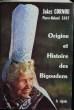 ORIGINE ET HISTOIRE DES BIGOUDENS. . CORNOU, Jakez & GIOT, Pierre-Roland.