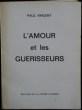 L'AMOUR ET LES GUÉRISSEURS. . VINCENT, Paul.