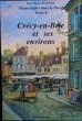 Crécy-en-Brie et ses environs. PLANCKE, René-Charles