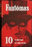 Fantomas.Tome 10.La Guepe Rouge.Les Souliers Du Mort . Allain Marcel,souvestre Pierre