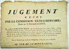 [Dax. Marguerite Rutan]. Jugement rendu par la Commission Extraordinaire, séante en la Commune de Dax, qui condamne Marguerite Rutan, âgée de ...