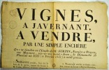 [Vente aux enchères. Vignes. Javernant. 1805]. Vignes, à Javernant, à vendre, par une simple enchère qui se tiendra en l'étude de M.e Fortin, Notaire ...