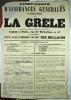 [Assurances]. Compagnie d'Assurances Générales à Primes Fixes contre la Grêle autorisée par décret Impérial du 25 Octobre 1854 établie à Paris , rue ...