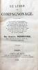 Le Livre du compagnonnage.. PERDIGUIER (Agricol, dit Avignonnais la Vertu).