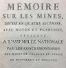 [Compagnie des mines de Montrelais]. Mémoire sur les mines, présenté à l'Assemblée Nationale par les concessionnaires des mines de charbon de terre de ...