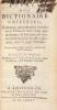 Essais d'un Dictionnaire Universel, Contenant généralement tous les mots François tant vieux que modernes, & les termes de toutes les Sciences &des ...