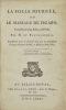 La Folle Journée, ou le Mariage de Figaro, comédie en 5 actes, en prose, par M. de Beaumarchais, représentée pour la première fois par les Comédiens ...