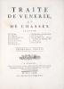 Traité de Vénerie et de Chasses.. GOURY DE CHAMPGRAND (Charles-Jean).