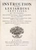 Instruction pour les Jardins Fruitiers et Potagers, avec un Traité des Orangers, suivy de quelques Réflexions sur l'Agriculture.. LA QUINTINIE (Jean ...