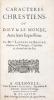 Caractères chrestiens, ou Dieu et le monde, avec leurs expressions.. BRESSAC (Laurent-Barthélemy de).