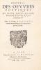 Recueil des Oeuvres Poétiques du sieur David Rigaud, Marchand de la Ville de Crest en Dauphiné. Avec le Poëme de la Cigale autant merveilleux en ses ...