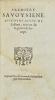 [Guerre de Savoie]. MATTHIEU (Pierre). Histoire véritable des Guerres, entre les deux Maisons de France et d'Espagne. Durant le Règne des ...