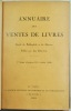 Annuaire des ventes de livres. Guide du bibliophile et du libraire.. DELTEIL (Léo).