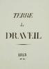 [Draveil, Essonne. Manuscrit]. Terre de Draveil. 1815. Procès-verbal d'Arpentage et Bornage contradictoire du domaine utile de Draveil situé sur les ...