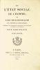 De l'État social de l'Homme, ou Vues philosophiques sur l'Histoire du genre humain, précédées d'une dissertation introductive sur les motifs et ...