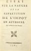 Essai sur la nature et la répartition de l'impôt en Auvergne, par un habitant de la province.. Mabru (Claude-Alexis).