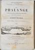 La Phalange. Journal de la Science sociale découverte et constituée par Charles Fourier..