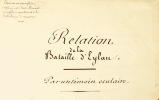 Relation de la bataille d'Eylau par un témoin oculaire. Copié sur un exemplaire imprimé avec texte allemand en regard, et appartenant à la ...